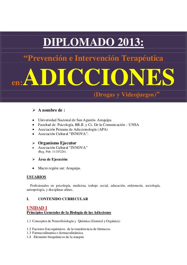 """DIPLOMADO 2013:      """"Prevención e Intervención Terapéutica  ADICCIONESen:                                                ..."""