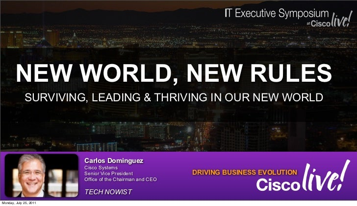 NEW WORLD, NEW RULES             SURVIVING, LEADING & THRIVING IN OUR NEW WORLD                        Carlos Dominguez   ...