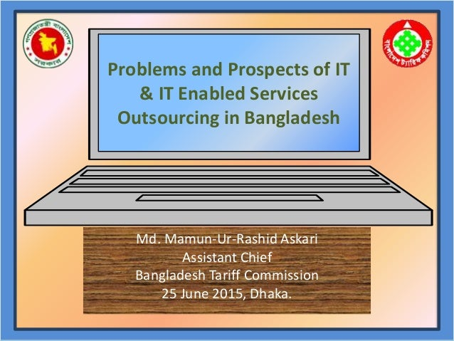 IT & ITeS Outsourcing in Bangladesh Presentation
