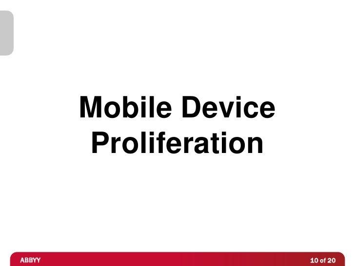 Mobile Device        ProliferationABBYY                   10 of 20