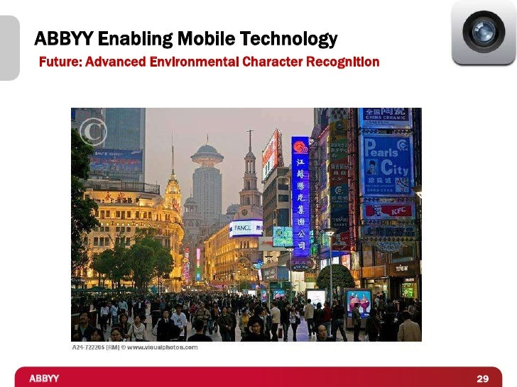 ABBYY Enabling Mobile Technology Future: Advanced Environmental Character RecognitionABBYY                                ...
