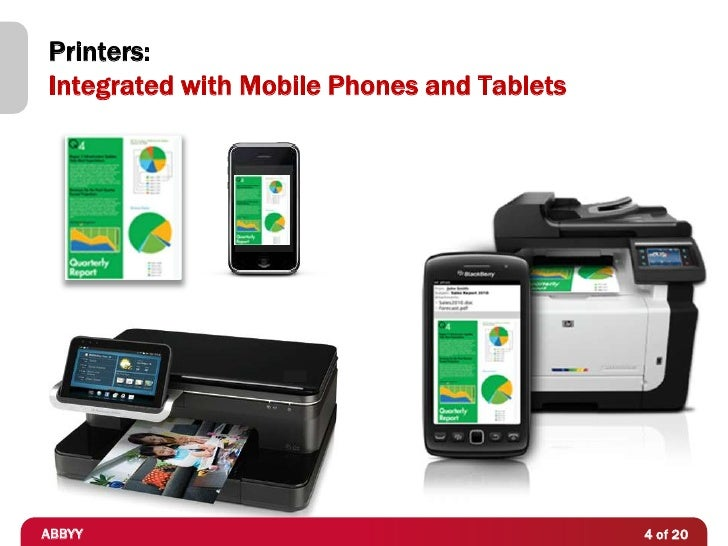 Printers:Integrated with Mobile Phones and TabletsABBYY                                       4 of 20