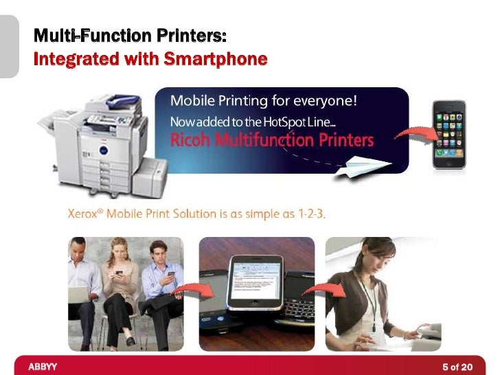 Multi-Function Printers:Integrated with SmartphoneABBYY                        5 of 20