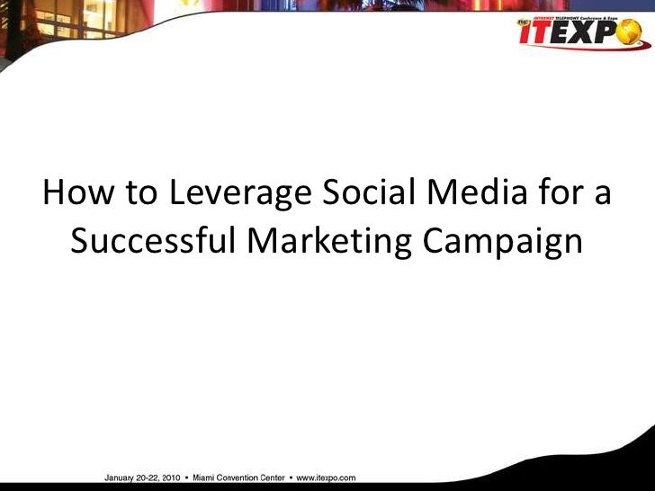 How to Leverage Social Media for a Successful Marketing Campaign<br />
