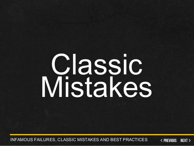 it project management infamous failures classic On jan 1, 2007 r ryan nelson published: it project management: infamous  failures, classic mistakes, and best practices.