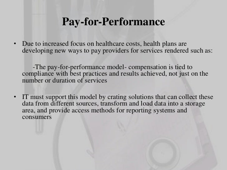 Pay For Performance Healthcare Essay