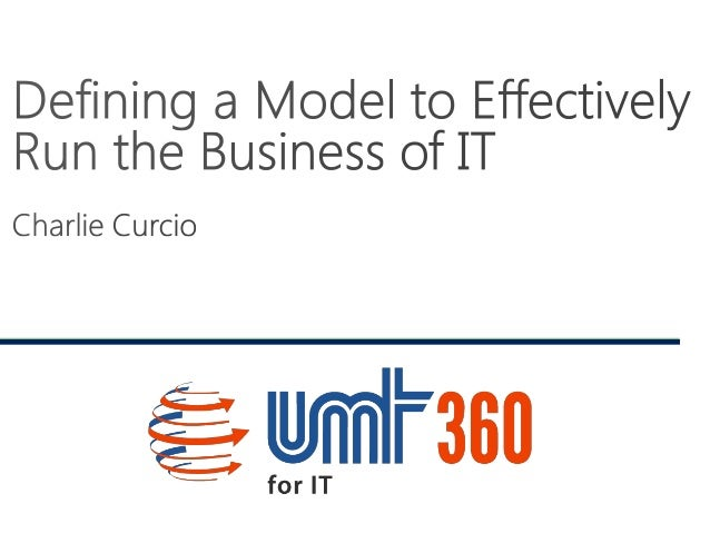 IT Financial Management Series - Part 1: Defining a Model to Effectively Run the Business of IT
