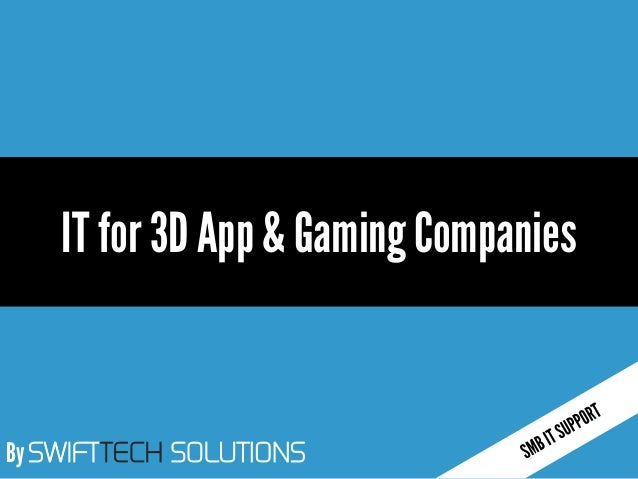 By SWIFTTECH SOLUTIONS IT for 3D App & Gaming Companies