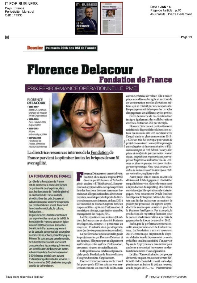 IT FOR BUSINESS Date : JAN 16Pays : France Périodicité : Mensuel OJD : 17935 Page de l'article : p.70 Journaliste : Pierre...