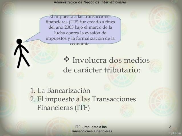 Impuesto a las Transacciones Financieras Slide 3