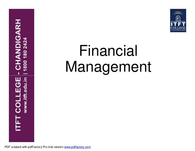 Financial Management PDF created with pdfFactory Pro trial version www.pdffactory.com