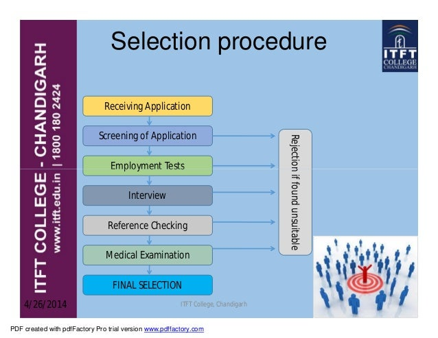 selection and placement of employees A study on recruitment & selection  continues with selection and ends with the placement  prospective employees to apply for a job and selection.