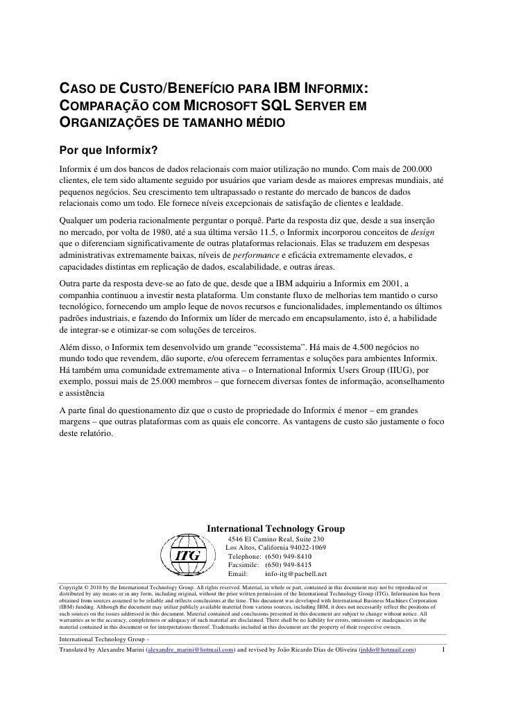 CASO DE CU   O      USTO/BENEFÍCIO PARA IBM IN                            A      NFORMIX:COMPARAÇÃ COM MICRO          ÃO  ...