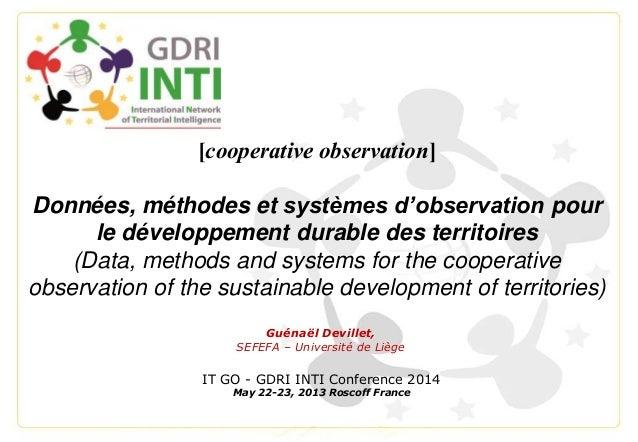 [cooperative observation] Données, méthodes et systèmes d'observation pour le développement durable des territoires (Data,...