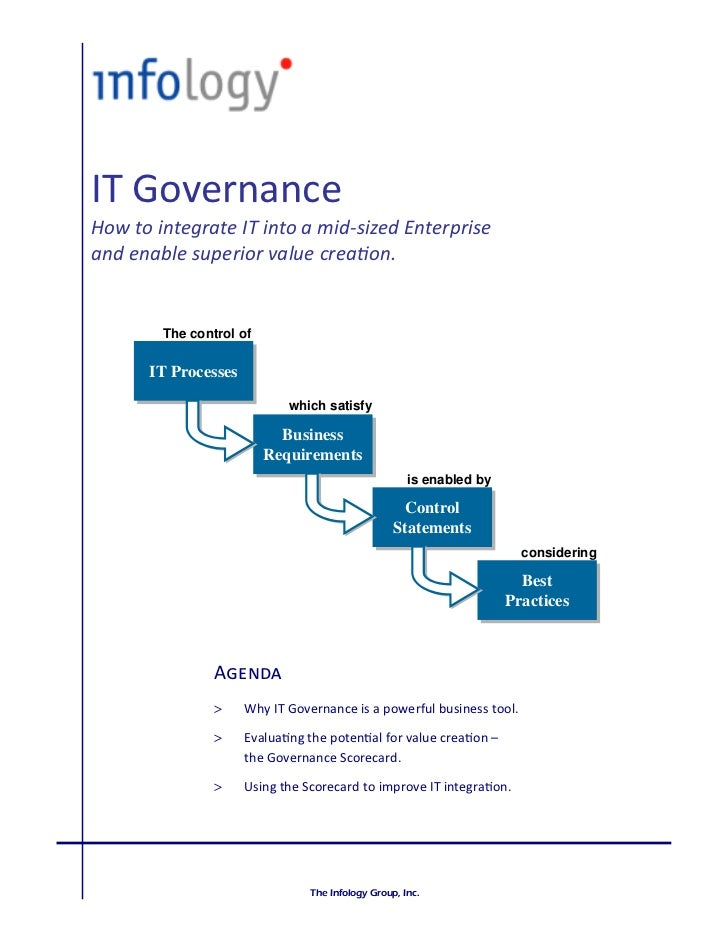 IT GovernanceHow to integrate IT into a mid-sized Enterpriseand ena e s perior a e rea on        The control of      IT Pr...