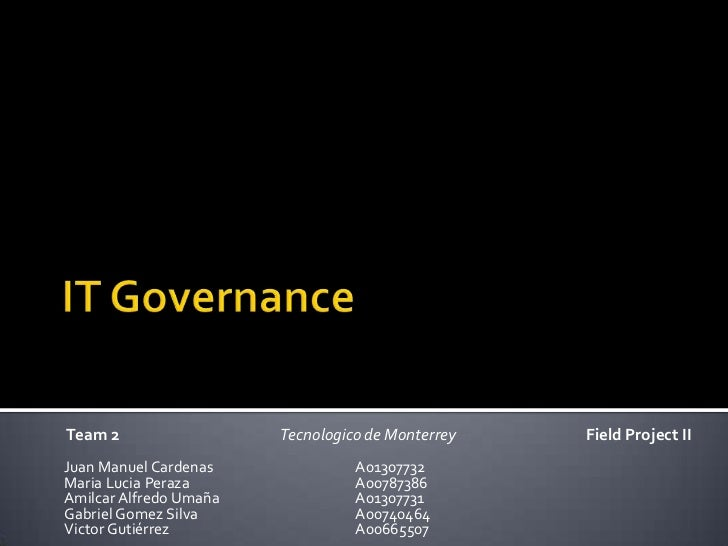 Team 2                  Tecnologico de Monterrey   Field Project IIJuan Manuel Cardenas              A01307732Maria Lucia ...