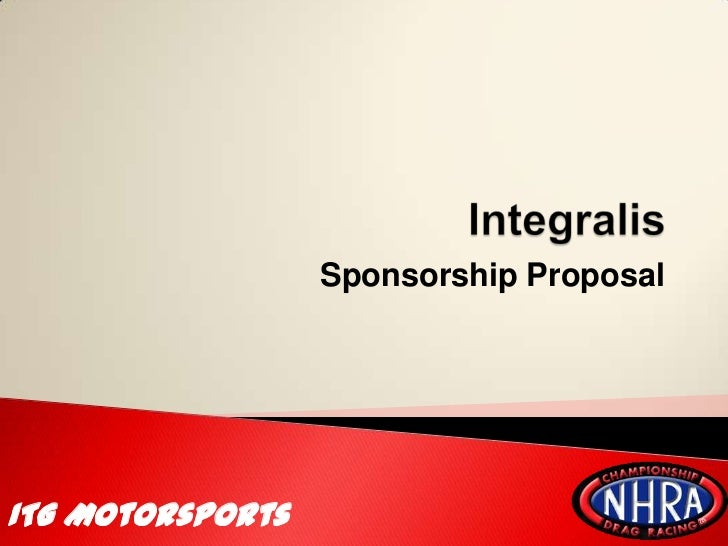 Itg Motorsports NHRA 2011 season sponsorship proposal – Example of a Sponsorship Proposal
