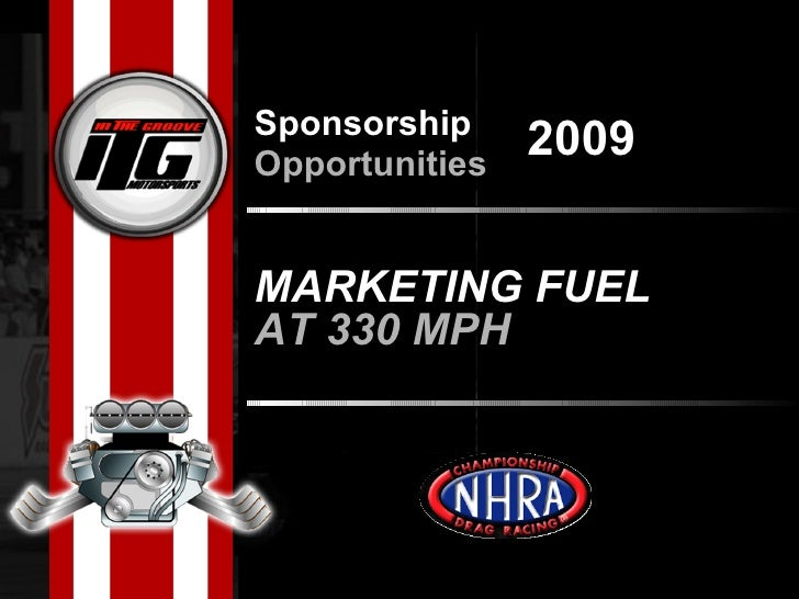 MARKETING FUEL AT 330 MPH Sponsorship  Opportunities 2009