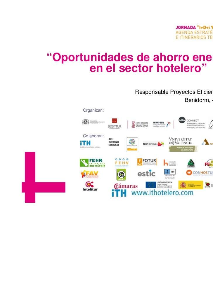 """""""Oportunidades de ahorro energético       en el sector hotelero""""                                                      Cora..."""