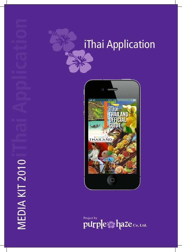 iThai Application                       iThai Application      MEDIA KIT 2010                           Project by        ...