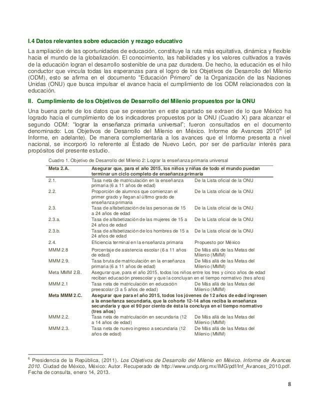 9 Cuadro 1. Objetivo de Desarrollo del Milenio 2: Lograr la enseñanza primaria universal (continuación) MMM 2.4. Tasa de a...