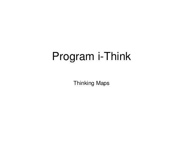 Program i-Think   g    Thinking Maps
