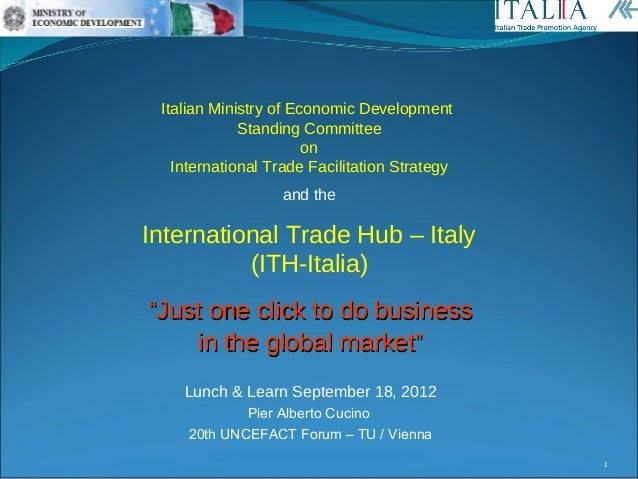 Italian Ministry of Economic Development             Standing Committee                       on   International Trade Fac...