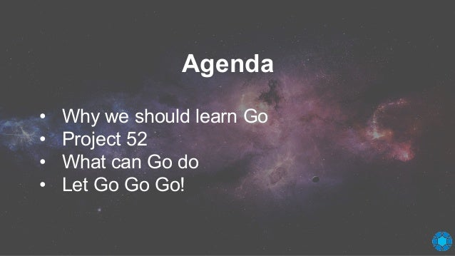 iTHome Gopher Day 2017: What can Golang do?  (Using project 52 as examples) Slide 3