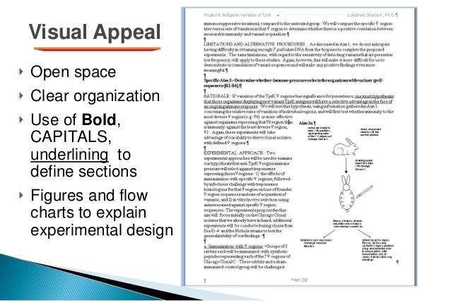 Visual Appeal ‣ Open space ‣ Clear organization ‣ Use of Bold, CAPITALS, underlining to define sections ‣ Figures and flow...
