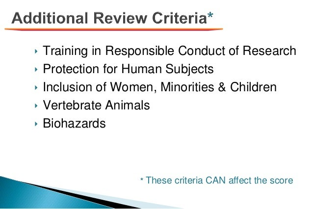 ‣ Training in Responsible Conduct of Research ‣ Protection for Human Subjects ‣ Inclusion of Women, Minorities & Children ...
