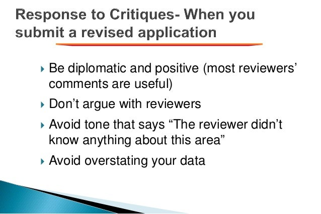 """ Be diplomatic and positive (most reviewers' comments are useful)  Don't argue with reviewers  Avoid tone that says """"Th..."""