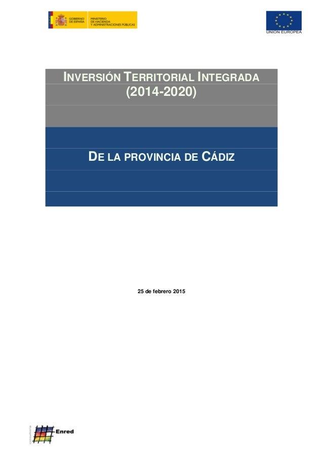 INVERSIÓN TERRITORIAL INTEGRADA (2014-2020) DE LA PROVINCIA DE CÁDIZ 25 de febrero 2015