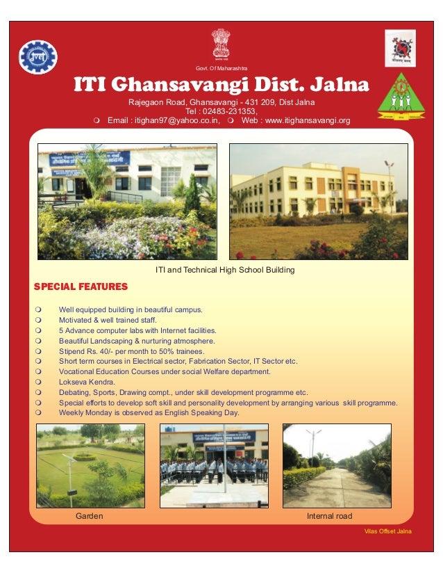 Govt. Of Maharashtra          ITI Ghansavangi Dist. Jalna                    Rajegaon Road, Ghansavangi - 431 209, Dist Ja...