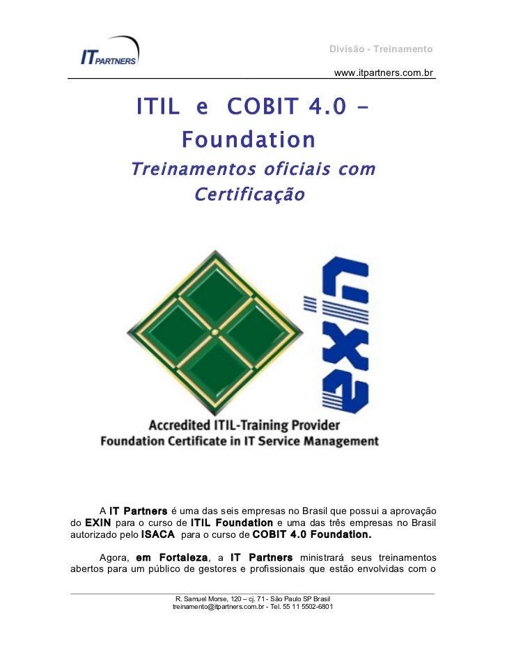 Divisão - Treinamento                                                                            www.itpartners.com.br    ...