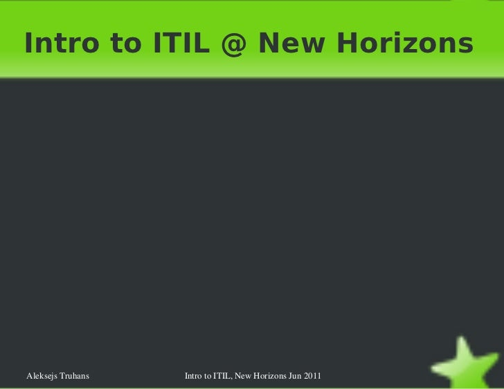 <ul>Intro to ITIL @ New Horizons </ul>