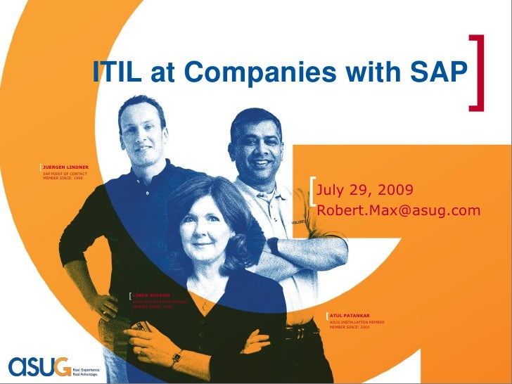 ITIL at Companies with SAP                                  ] [ JUERGEN LINDNER  SAP POINT OF CONTACT  MEMBER SINCE: 1998 ...