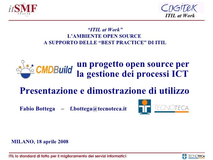 "ITIL at Work                              ""ITIL at Work""                       L'AMBIENTE OPEN SOURCE                A SUP..."