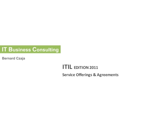 ITIL	   EDITION	   2011	    Service	   Offerings	   &	   Agreements