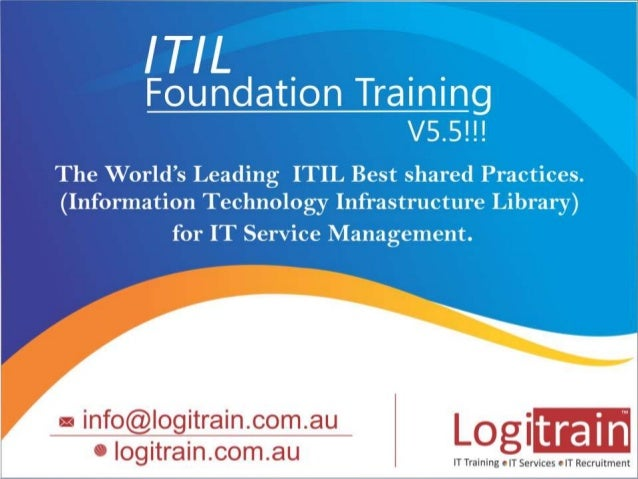 Why do we have to focus on ITIL?  ITIL describes Processes, Procedures, Tasks  and Checklist which are used for sharing b...