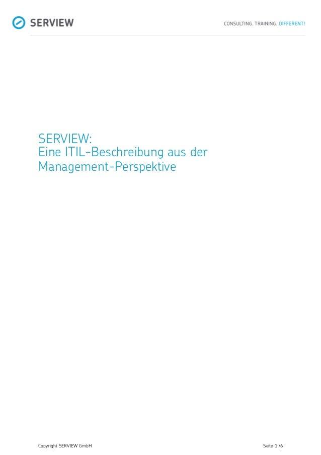 Copyright SERVIEW GmbH Seite 1 /6 SERVIEW: Eine ITIL-Beschreibung aus der Management-Perspektive