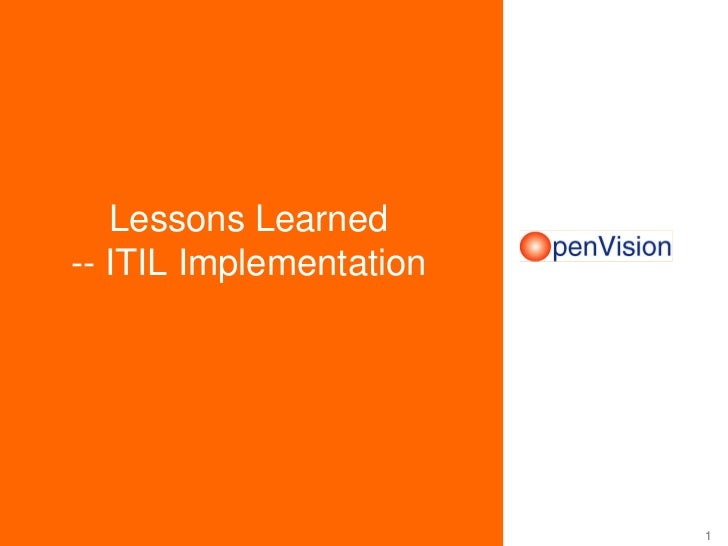 Lessons Learned-- ITIL Implementation                         1