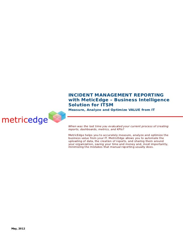 INCIDENT MANAGEMENT REPORTING            with MeticEdge – Business Intelligence            Solution for ITSM            Me...