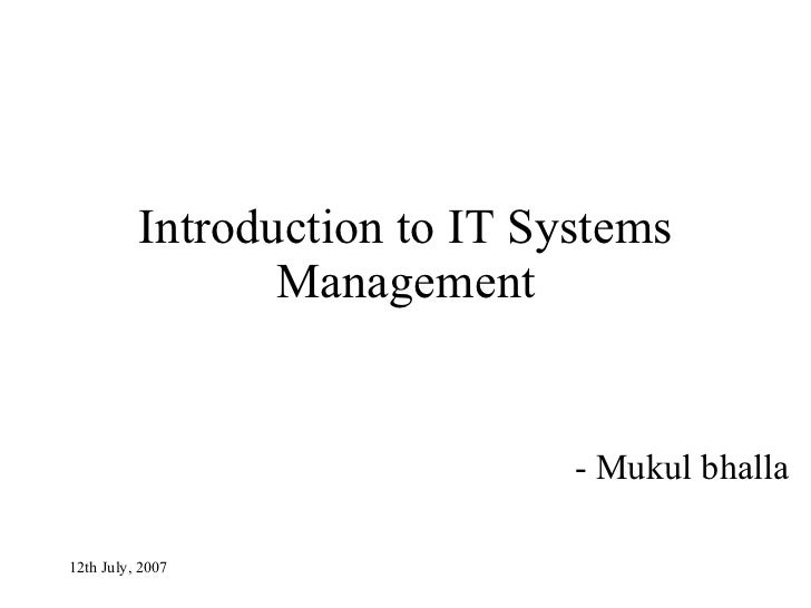 Introduction to IT Systems Management - Mukul bhalla