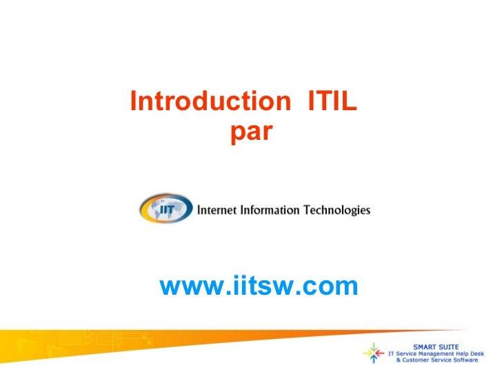 Introduction  ITIL  par www.iitsw.com