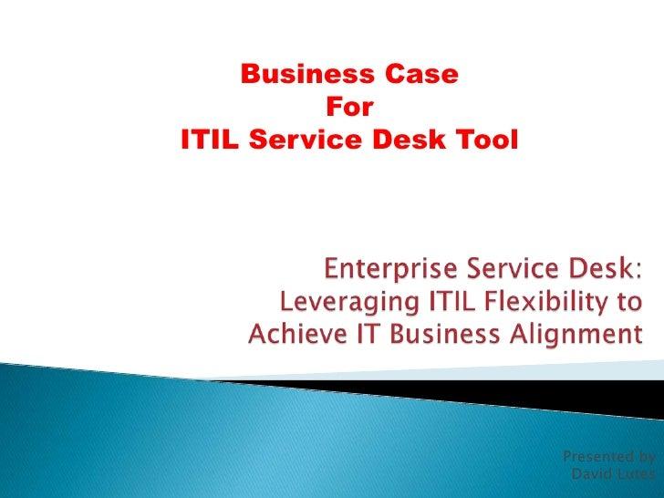 Itil service desk business case business case foritil service desk tool wajeb Gallery
