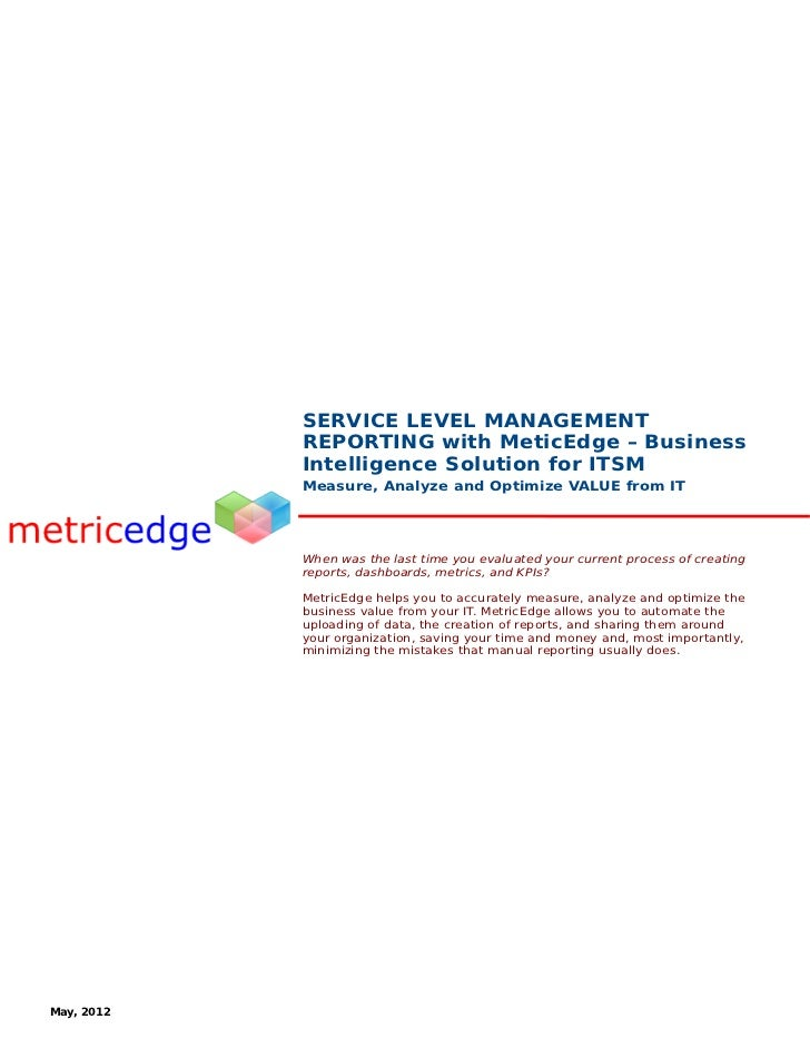 SERVICE LEVEL MANAGEMENT            REPORTING with MeticEdge – Business            Intelligence Solution for ITSM         ...