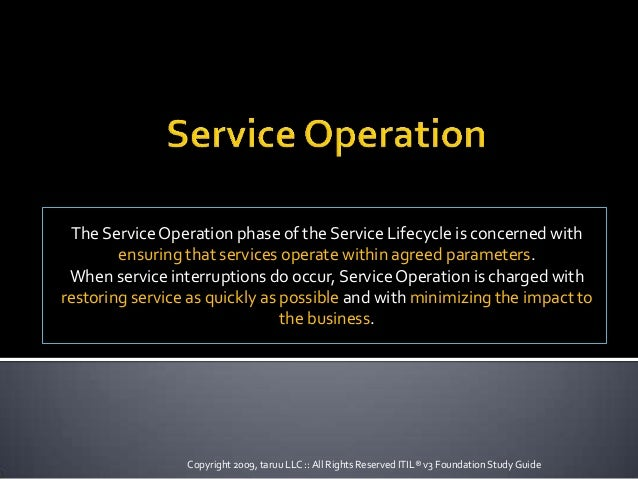 The Service Operation phase of the Service Lifecycle is concerned withensuring that services operate within agreed paramet...