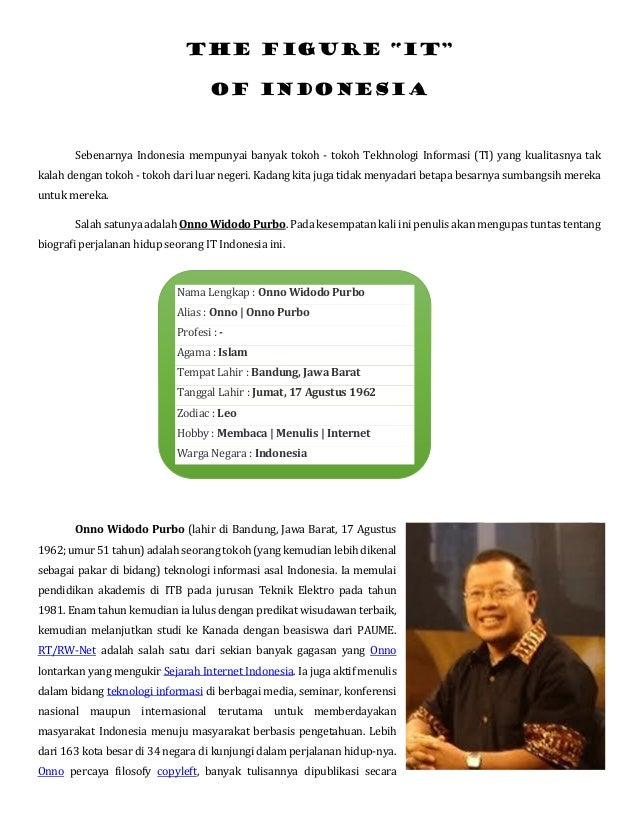 """The figure """"It""""Of indonesiaSebenarnya Indonesia mempunyai banyak tokoh - tokoh Tekhnologi Informasi (TI) yang kualitasnya ..."""