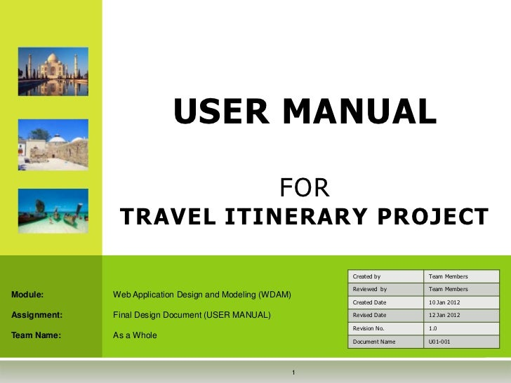 USER MANUAL                                                     FOR               TRAVEL ITINERARY PROJECT                ...