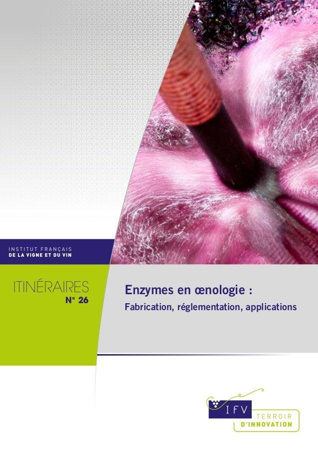 Enzymes en œnologie : Fabrication, réglementation, applications N°26